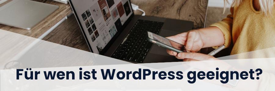 Für wen ist WordPress geeignet?